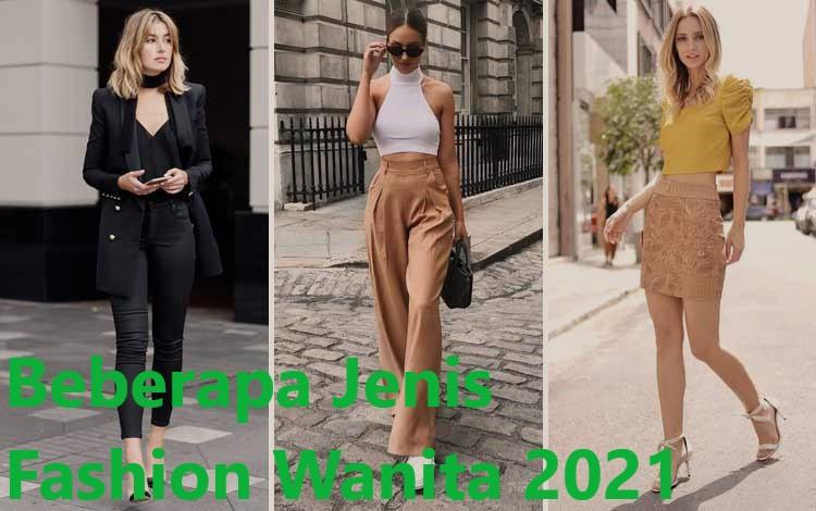 Beberapa Jenis Fashion Wanita 2021